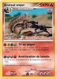 Pokémon Ecureuil sniper 1 1  Tir au sniper  Ma carte Pokémon