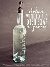 wine bottle engraving diy etched wine bottle dish soap dispenser living well spending