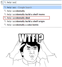 Help I Accidentally Build A Shelf Meme - help i accidentally died humor pinterest humor