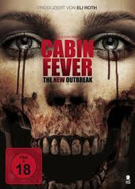 cabin fever movie 2002 cabin fever the new outbreak 2016 in 214434 s movie collection