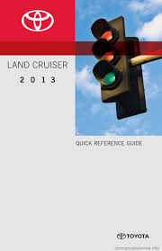 toyota land cruiser 2013 j200 quick reference guide