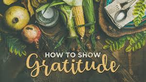 25 ideas on how to show gratitude during thanksgiving