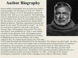 ernest hemingway life biography a biography of the life and literary career of ernest miller