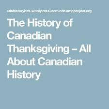 best 25 canadian thanksgiving history ideas on