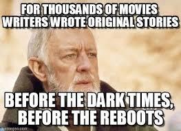 Hollywood Meme - should hollywood quit banking on nostalgia reelrundown