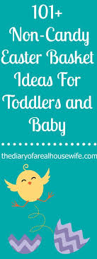easter basket ideas for toddlers 101 non candy easter basket ideas for toddlers and baby the