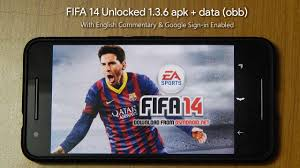 game mod apk data obb fifa 14 unlocked 1 3 6 apk data obb offline with english commentary