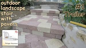 Slope For Paver Patio by How To Build Steps With Pavers In A Garden 1 Trailer Youtube
