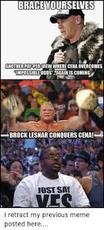 Brock Lesnar Meme - brace yoursewes another pan per view where cena overcomes impossible