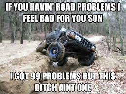 Off Road Memes - image result for jeep memes crazy pinterest