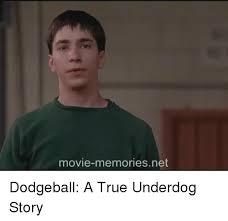 Dodgeball Movie Memes - movie memories net dodgeball a true underdog story dodgeball meme