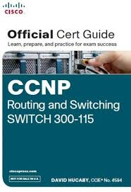 ccnp routing and switching switch 300 115 official cert guide