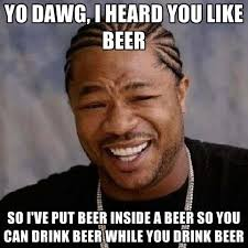 Hacer Memes Online - amazing como hacer un meme online yo dawg i heard you like beer so