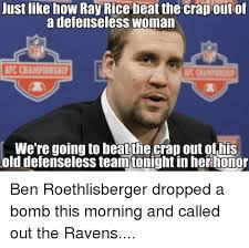 Ray Rice Memes - 25 best memes about ben roethlisberger ray rice nfl and old
