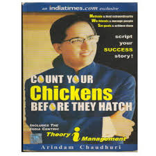 Count Your Chickens Before They Hatch Arindam Chaudhuri Pdf Arindam Chaudhuri