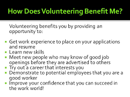 Job Application And Resume by Volunteering U0026 What It Can Do For You Ppt Download
