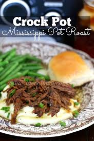 crock pot mississippi pot roast pot roast ranch packet french