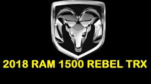 new ram truck 2018 ram 1500 rebel trx interior and exterior