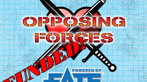 Opposing Forces Powered By Fate Core By Winston Crutchfield