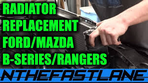 radiator how to replace mazda b2300 ford ranger mt 2003 youtube