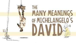 the many meanings of michelangelo u0027s statue of david james earle