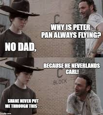 Life Lesson Memes - rick shares an important life lesson about peter pan imgflip