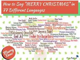 how to say merry in 77 different languages practutor