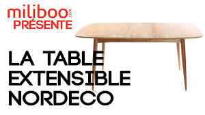 Table Extensible by Table Extensible Nordeco Youtube