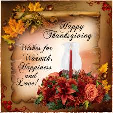 happy thanksgiving wishes for warmth happiness and