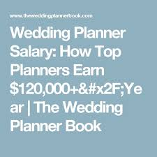 wedding planner salary más de 25 ideas increíbles sobre wedding planner salary en