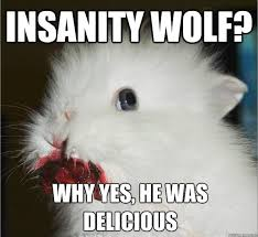 Insanity Wolf Memes - 45 very funny wolf meme pictures that will make you laugh