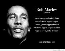 25 bob marley quotes about strength for when you need it most