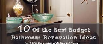 Affordable Bathroom Remodeling Ideas 10 Of The Best Budget Bathroom Renovation Woods Plumbing