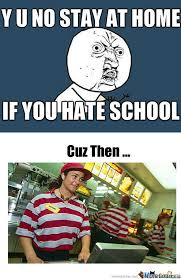 No School Meme - you no stay meme no best of the funny meme