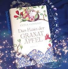 Das Haus Buchsichten Rezension Ingrid Das Haus Der Granatäpfel Von Lydia