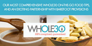 whole30 food on the fly featuring barefoot provisions the