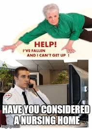 Life Alert Meme - when your son in law works at life alert imgflip