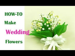 wedding flowers valley how to make wedding flower of the valley