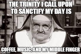 Trinity Meme - frowning nun meme imgflip