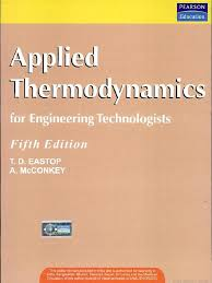 applied thermodynamics and engineering by t d eastop and a mcconkey