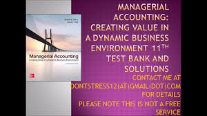 managerial accounting creating value in a dynamic business