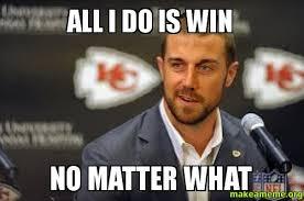 All I Do Is Win Meme - all i do is win no matter what make a meme