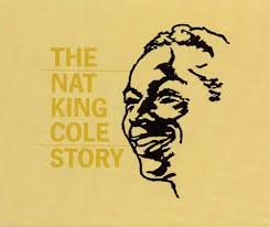 lights out nat king cole review the nat king cole story nat king cole songs reviews credits