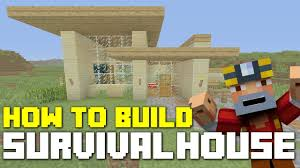 minecraft xbox 360 one how to build survival house simple