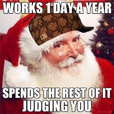 Day After Christmas Meme - santa christmas funny meme funny memes