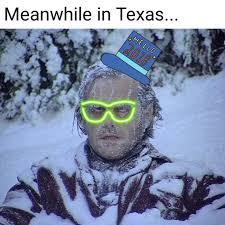 Meanwhile In Texas Meme - meanwhile in texas texas