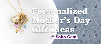 mothers day jewelry sale s day personalized and custom jewelry soho gem