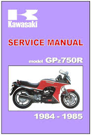 Kawasaki Workshop Manual Gpz750 Gpz750r Zx750 G 1984 1985 U0026 1986