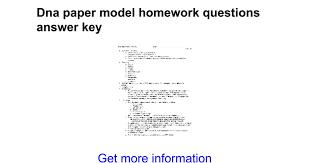 dna paper model homework questions answer key google docs