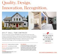 home design builder deadlines extended enter the 2017 builder s choice custom home